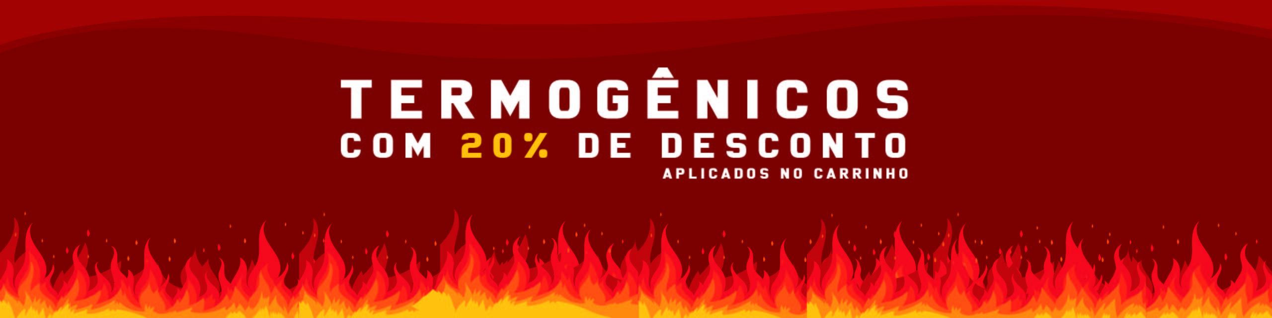 Termogênicos - 20%